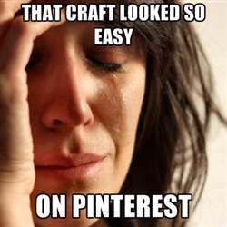 that-craft-looked-so-easy-pinterest